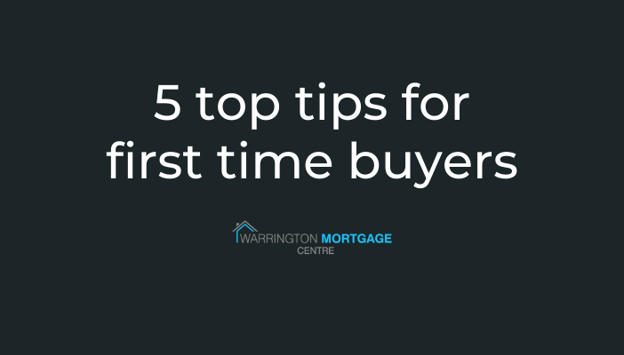 Our 5 Top Tips for First Time Buyers!
