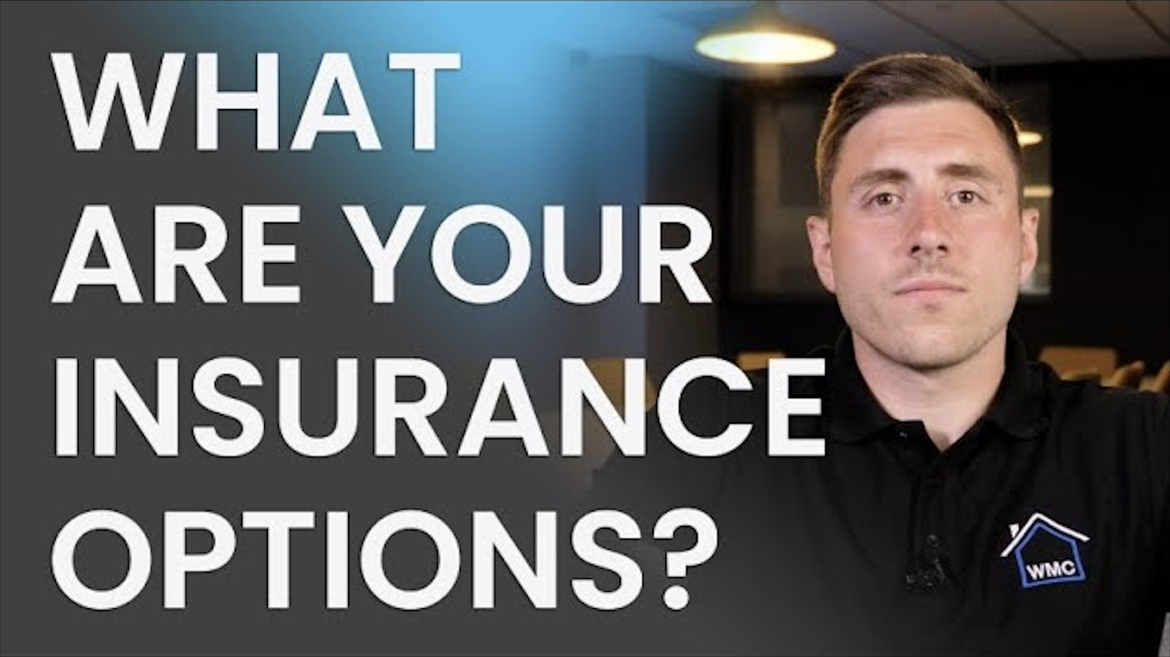 What are your Insurance Options?
